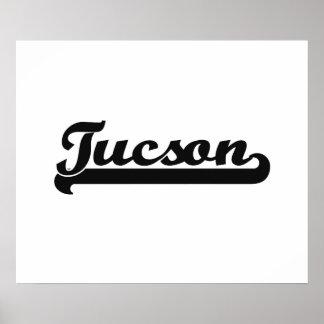 I love Tucson Arizona Classic Design Poster
