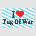 I love Tug Of War Rectangular Sticker