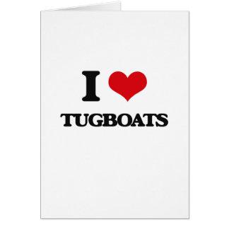 I love Tugboats Greeting Card