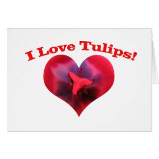 I love Tulips Card