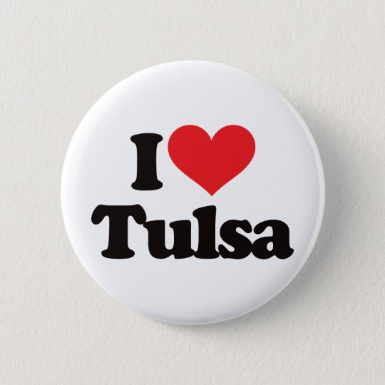 I Love Tulsa Button