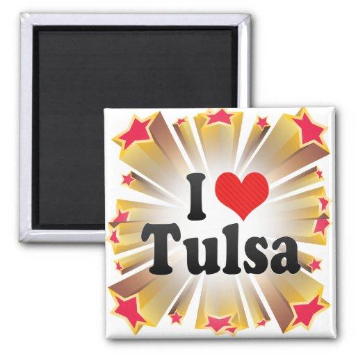 I Love Tulsa Fridge Magnet