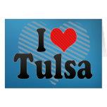 I Love Tulsa Greeting Cards