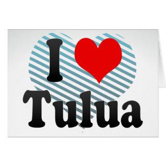 I Love Tulua, Colombia Greeting Card
