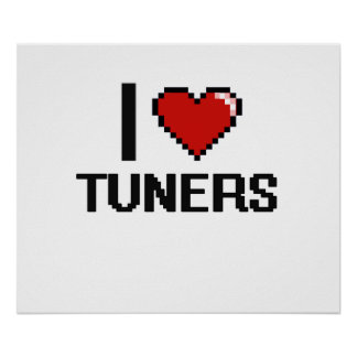 I love Tuners Poster