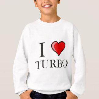 I Love Turbo Sweatshirt