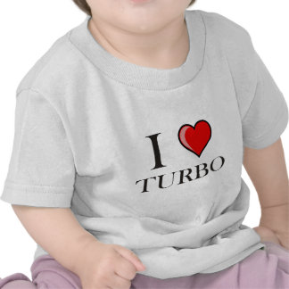 I Love Turbo T-shirts