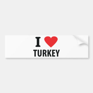 I love turkey bumper sticker