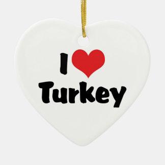 I Love Turkey Ceramic Ornament