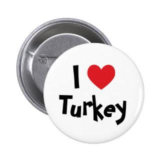 I Love Turkey Pinback Button