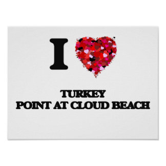 I love Turkey Point At Cloud Beach Maryland Poster