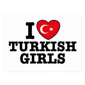 I Love Turkish Girls Postcard