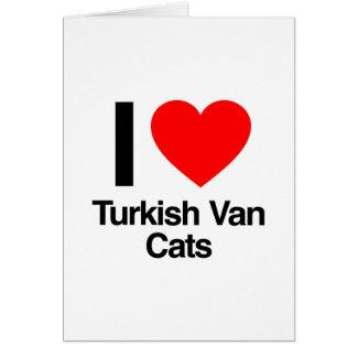 i love turkish van cats greeting card