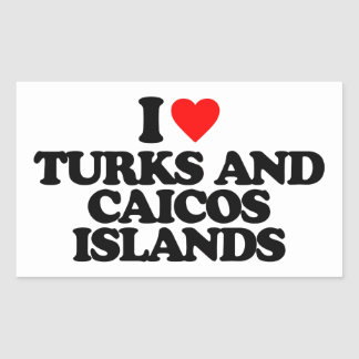 I LOVE TURKS AND CAICOS ISLANDS RECTANGULAR STICKER