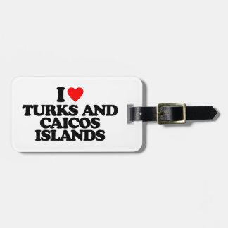I LOVE TURKS AND CAICOS ISLANDS TRAVEL BAG TAGS