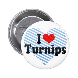 I Love Turnips Pinback Button
