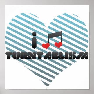 I Love Turntablism Poster