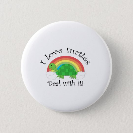 I love turtles deal withit button