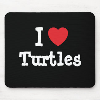I love Turtles heart custom personalized Mouse Pad