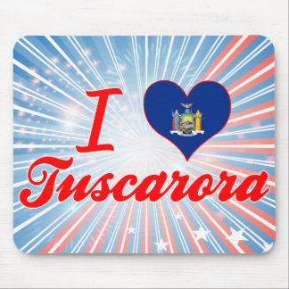 I Love Tuscarora, New York Mouse Pads
