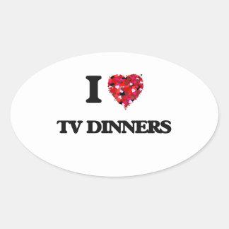 I love Tv Dinners Oval Sticker