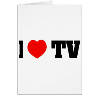 I Love TV Greeting Card
