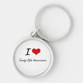 I love Twenty-Fifth Anniversaries Silver-Colored Round Keychain