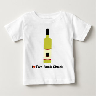I Love Two Buck Chuck Baby T-Shirt