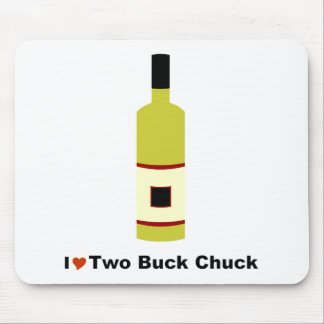 I Love Two Buck Chuck Mouse Pad