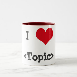I Love ____ Two-Tone Coffee Mug