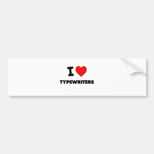 I love Typewriters Car Bumper Sticker