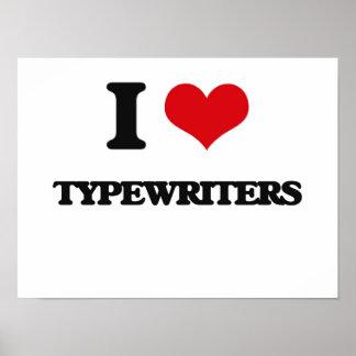I love Typewriters Poster