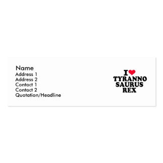 I love Tyrannosaurus Rex Double-Sided Mini Business Cards (Pack Of 20)