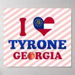 I Love Tyrone, Georgia Posters