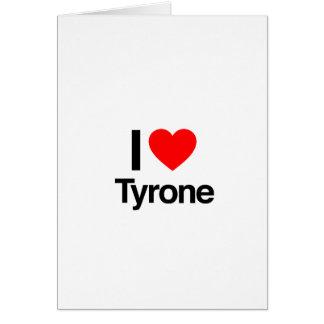 i love tyrone greeting card