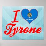 I Love Tyrone, Oklahoma Posters