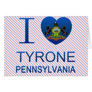 I Love Tyrone, PA Card