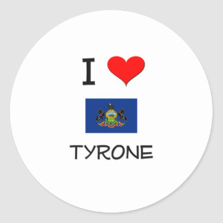 I Love Tyrone Pennsylvania Classic Round Sticker