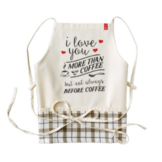 I Love U More Than Coffee Not Before Coffee Apron