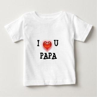 I Love U Papa Baby T-Shirt