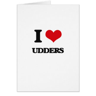 I love Udders Greeting Card