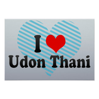I Love Udon Thani, Thailand Poster