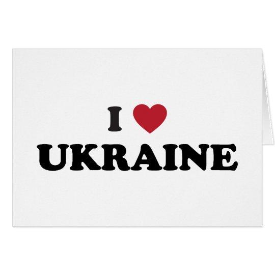 I Love Ukraine Card
