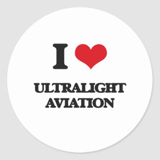 I Love Ultralight Aviation Round Stickers