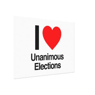 i love unanimous elections canvas print