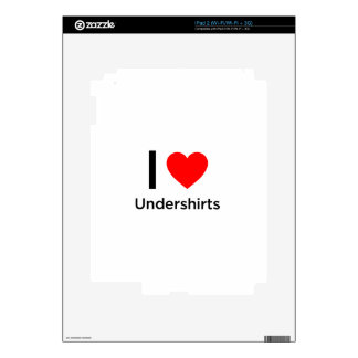 I Love Undershirts Decal For The iPad 2
