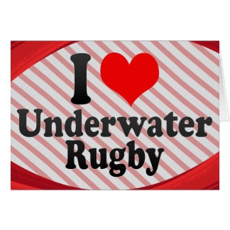 I love Underwater Rugby Greeting Cards