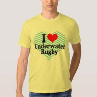 I love Underwater Rugby T Shirt