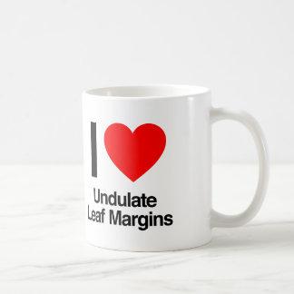 i love undulate leaf margins coffee mug