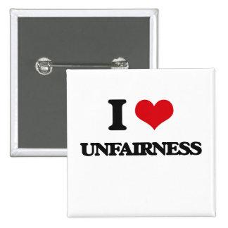 I love Unfairness 2 Inch Square Button